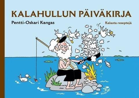 Pentti-Oskari Kangas: Kalahullun Päiväkirja