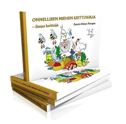 Pentti-Oskari Kangas: Onnellisen Miehen Keittokirja