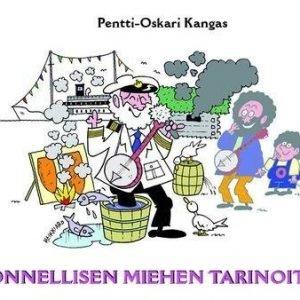 Pentti-Oskari Kangas: Onnellisen Miehen Tarinoita 4